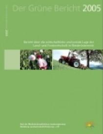 Der Grüne Bericht 2005