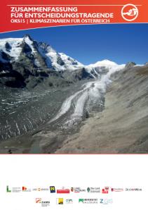 Klimaszenarien für Österreich - eine Zusammenfassung für Entscheidiungstragende
