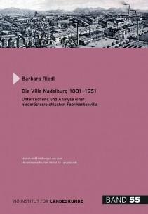Barbara Riedl: Die Villa Nadelburg 1881-1951