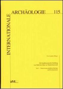 Internationale Archäologie, Band 115. Die bandkeramische Siedlung von Mold bei Horn in Niederösterreich.  Teil 1 – Naturwissenschaftliche Beiträge und Einzelanalysen.