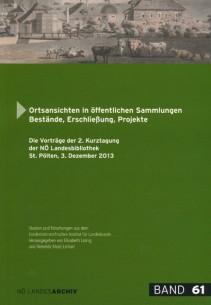 Ralph Andraschek-Holzer: Ortsansichten in öffentlichen Sammlungen. Bestände, Erschließung, Projekte