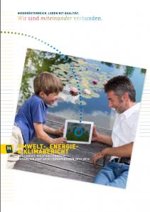 Umwelt- Energie- und Klimabericht 2009 - 2012, Rückblick