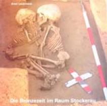 Die Bronzezeit im Raum Stockerau