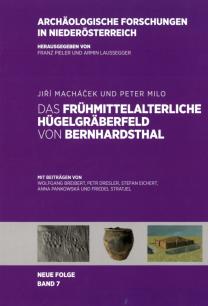 Das frühmittelalterliche Hügelgräberfeld von Bernhardsthal