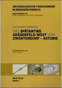 Das spätantike Gräberfeld-West von Zwentendorf – Asturis Band 3