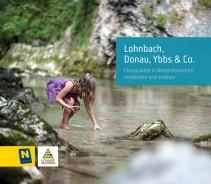 Lohnbach, Donau, Ybbs & Co – Flussjuwele in Niederösterreich