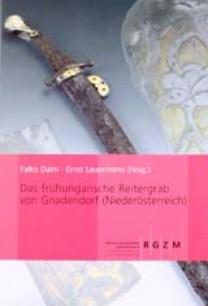 Das frühungarische Reitergrab von Gnadendorf (NÖ)