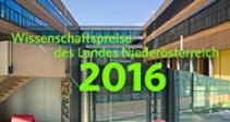 Wissenschaftspreise des Landes Niederösterreich 2016