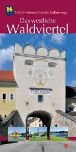 Mella Waldstein: Das westliche Waldviertel